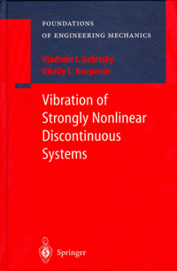 Babitsky, V.I., Krupenin, V.L. Vibration of Strongly Nonlinear Discontinuous Systems.